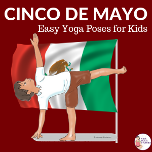 Cinco De Mayo Yoga | Kids Yoga Stories