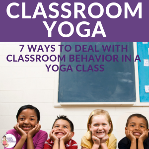 Yoga in the Classroom Management | Kids Yoga Stories