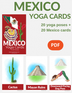 Mexico Yoga Cards for Kids, yoga poses, yoga sequences for kids | Kids Yoga Stories