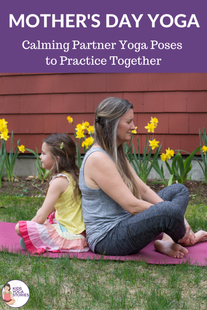 Mothers Day Yoga Poses. Partner poses to celebrate mothers | Kids Yoga Stories