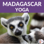 Learn about Madagascar Animals through Yoga Poses | Kids Yoga Stories