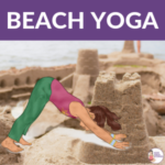 beach yoga ideas for kids, beach fun | Kids Yoga Stories