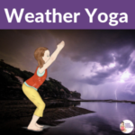 Teaching Weather to Kids through movement and yoga | Kids Yoga Stories