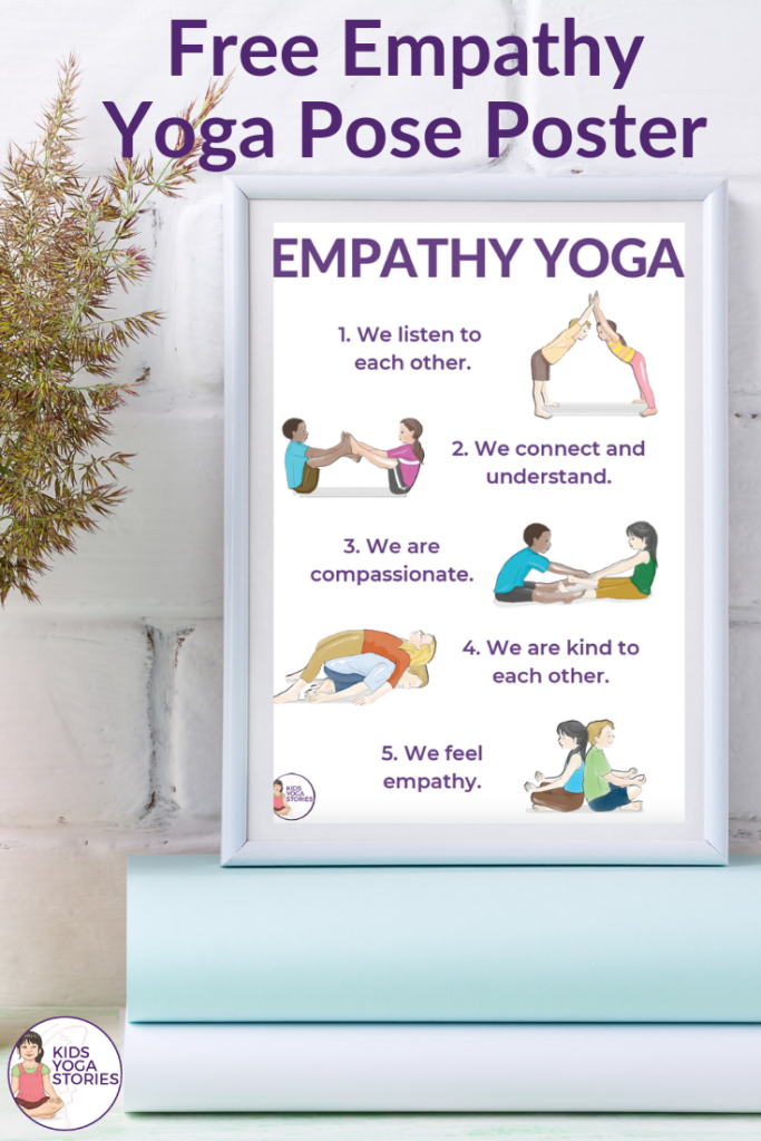 empathy kids, empathy movement, yoga poses, free poster | Kids Yoga Stories