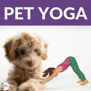 pet yoga poses, pet yoga poses for kids | Kids Yoga Stories