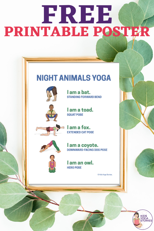 Nocturnal Animals Yoga Poses for Kids. Free Poster with 5 simple and fun yoga poses | Kids Yoga Stories