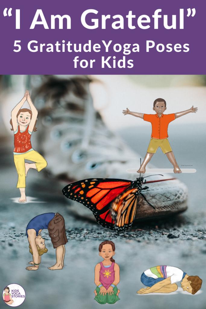 gratitude yoga poses for kids | Kids Yoga Stories