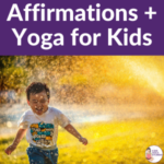 5 positive affirmations and 5 yoga poses for kids with Kids Yoga Stories