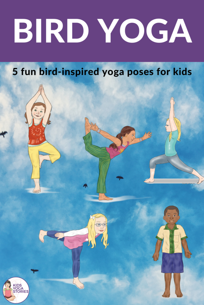 5 bird yoga poses for kids | Kids Yoga Stories