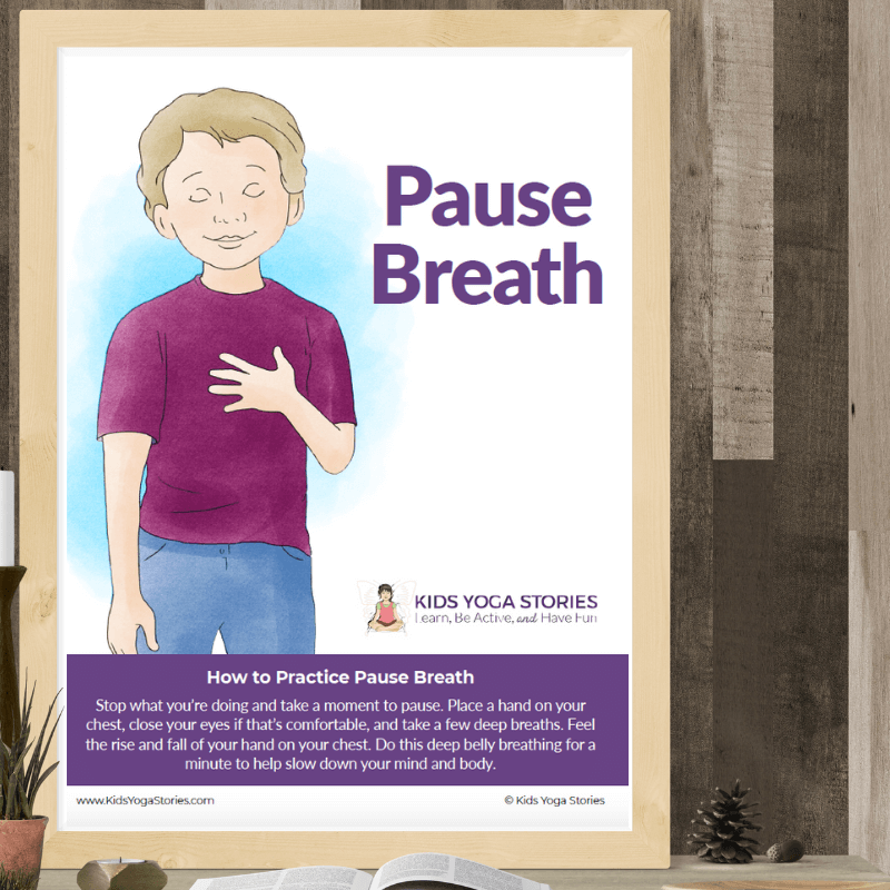pause breath poster | Kids Yoga Stories