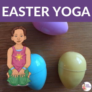 easter yoga poses for kids | Kids Yoga Stories