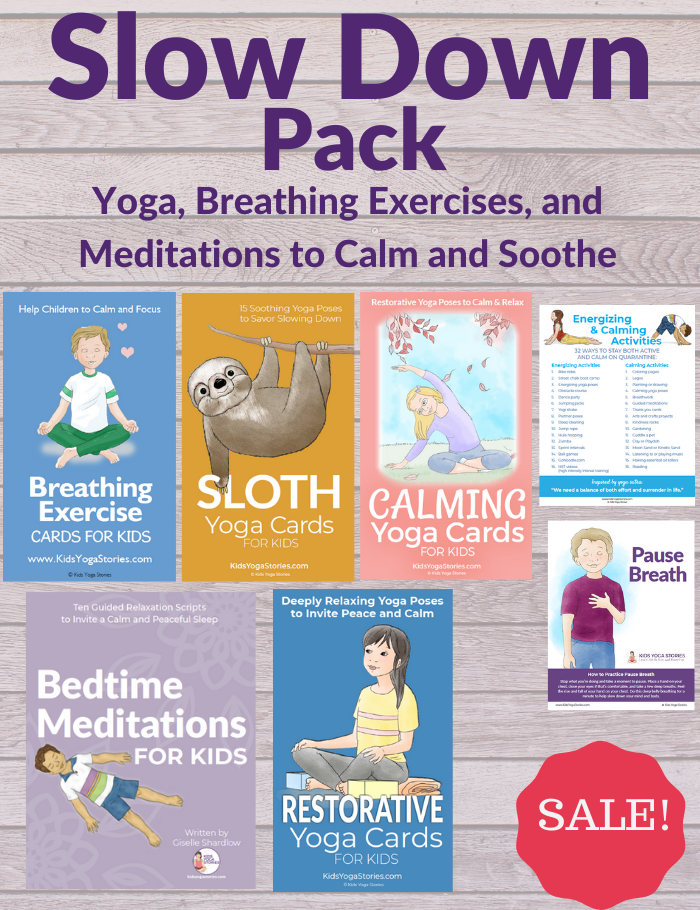 Slow down pack of yoga kids resources | Kids Yoga Stories