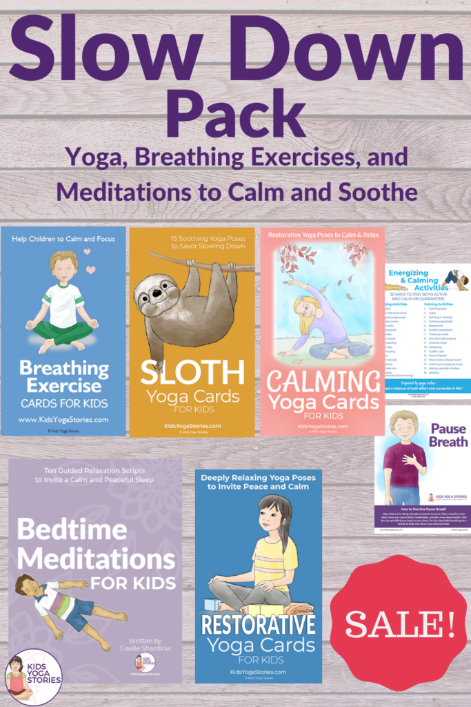 slow down pack of kids yoga and mindfulness resources | Kids Yoga Stories