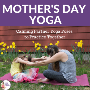 mother's day yoga calming partner yoga poses to practice