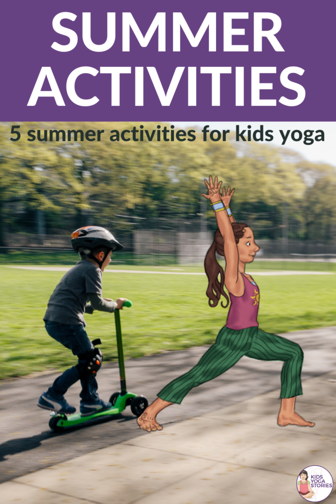 summer activities for kids with yoga   Kids Yoga Stories