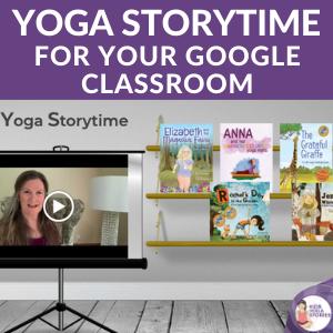 yoga storytime for google classroom | Kids Yoga Stories