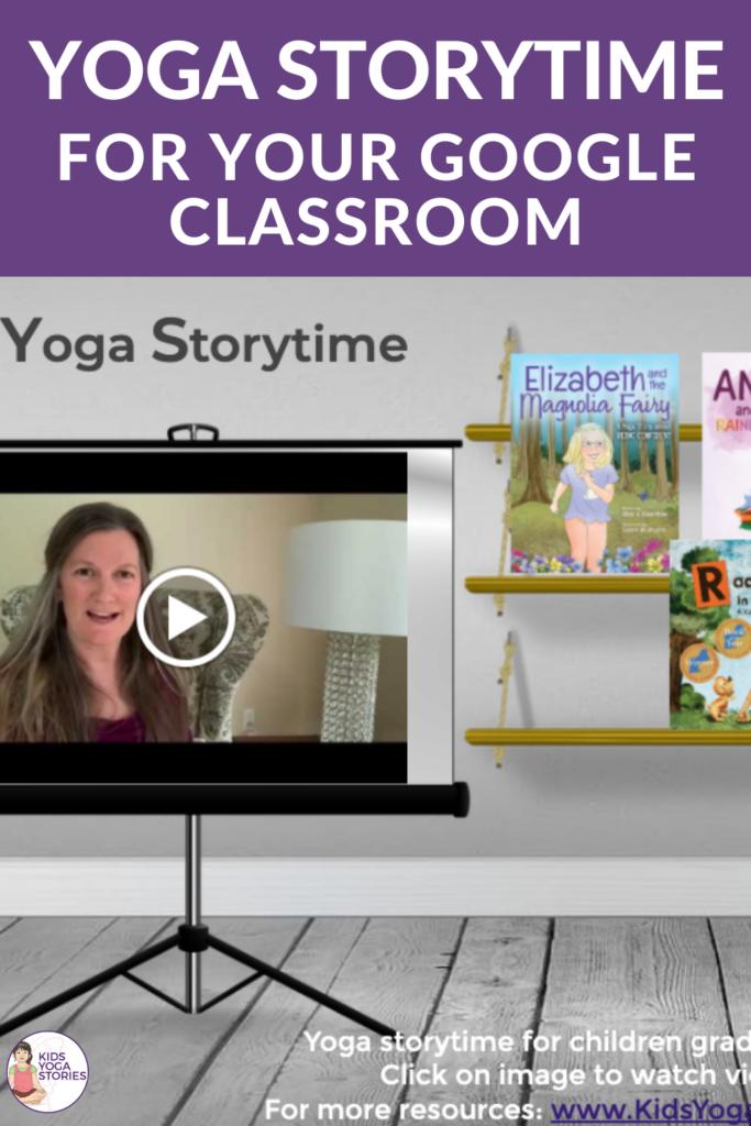 YOGA Storytime google classroom slide | Kids Yoga Stories