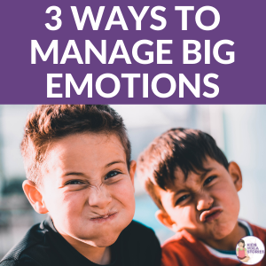 3 Ways to Handle Big Emotions + Free Printables | Kids Yoga Stories