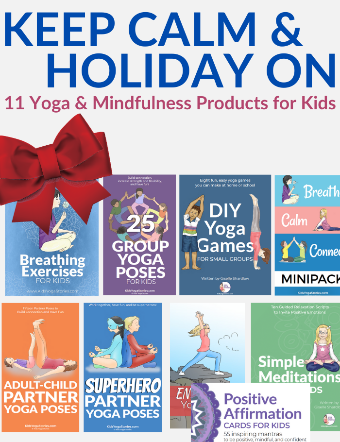 Keep Calm and Holiday On Kids Yoga Pack | Kids Yoga Stories