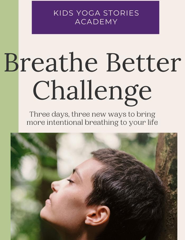 Breathe Better Challenge FREE | Kids Yoga Stories