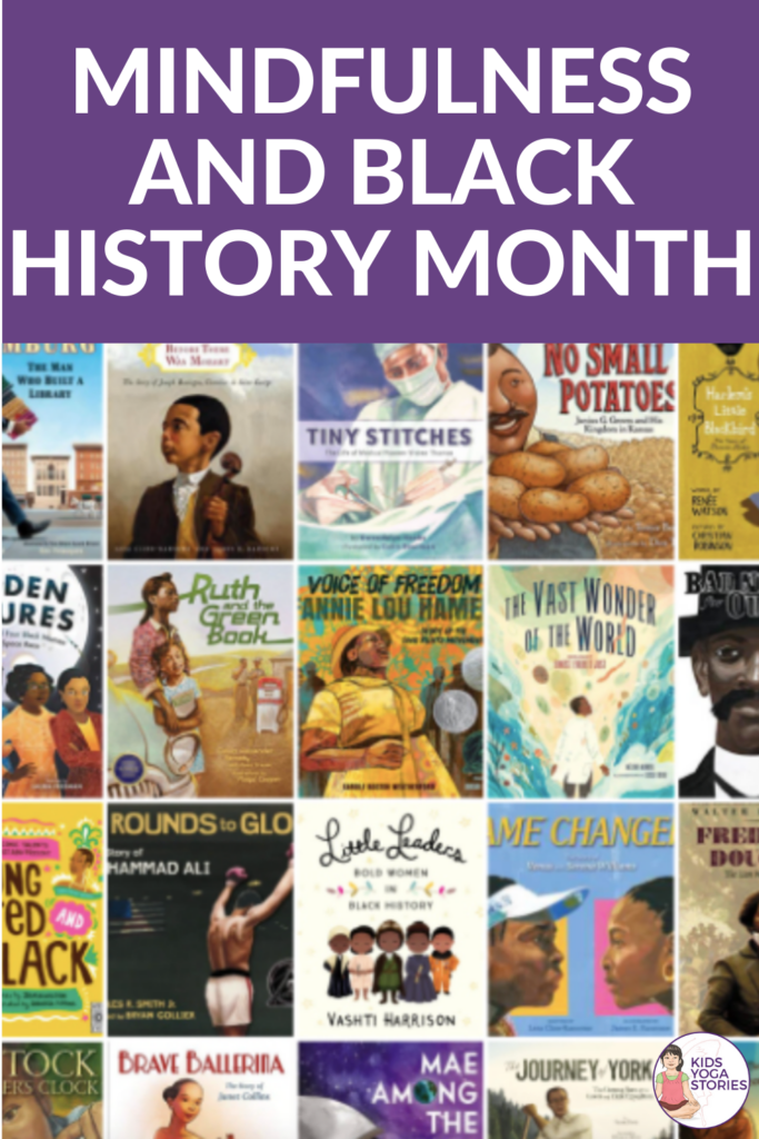 Mindfulness & Black History Month Book Recommendations | Kids Yoga Stories