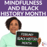 mindfulness and black history month | Kids Yoga Stories