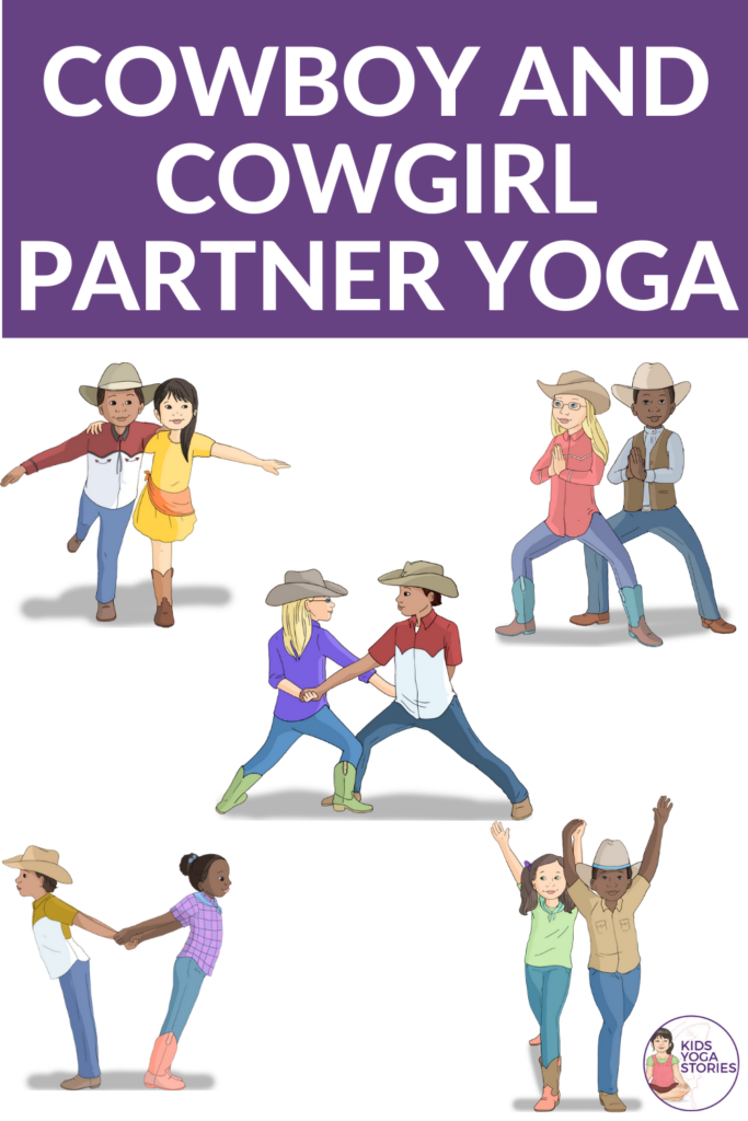 Cowboy and Cowgirl Partner Yoga Poses for Kids | Kids Yoga Stories