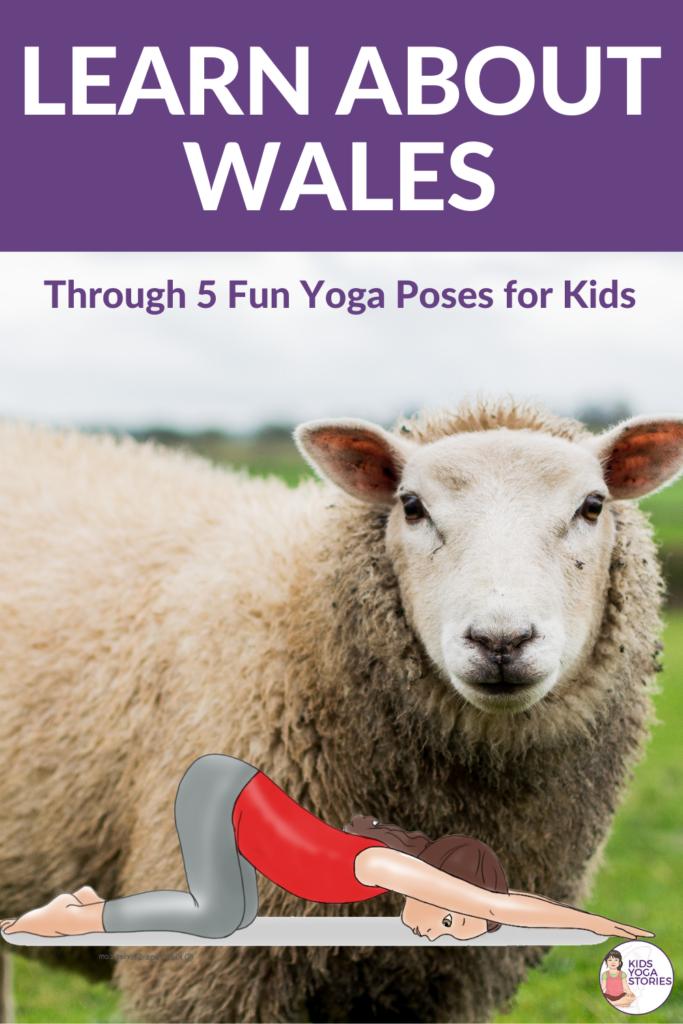 Yoga poses to celebrate Wales | Kids Yoga Stories