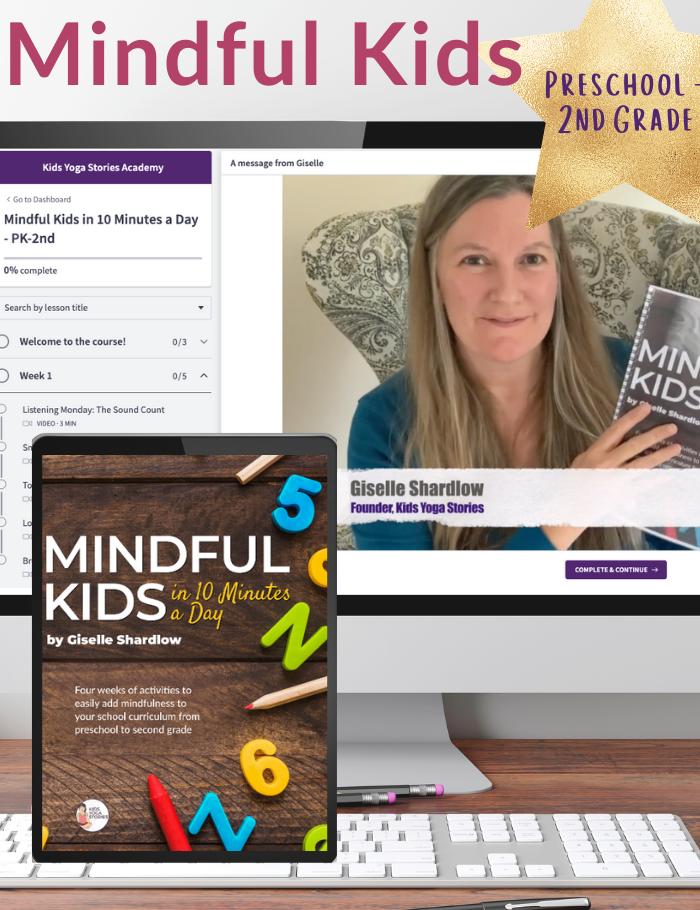 Mindful Kids: Preschool-2nd Grade | Kids Yoga Stories