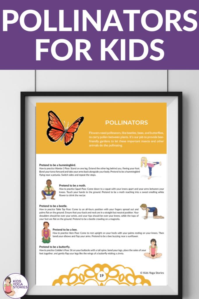 Explaining pollination to a child, pollination for children, pollination for preschoolers, pollination for kindergarten, yoga poses for kids, garden yoga | Kids Yoga Stories