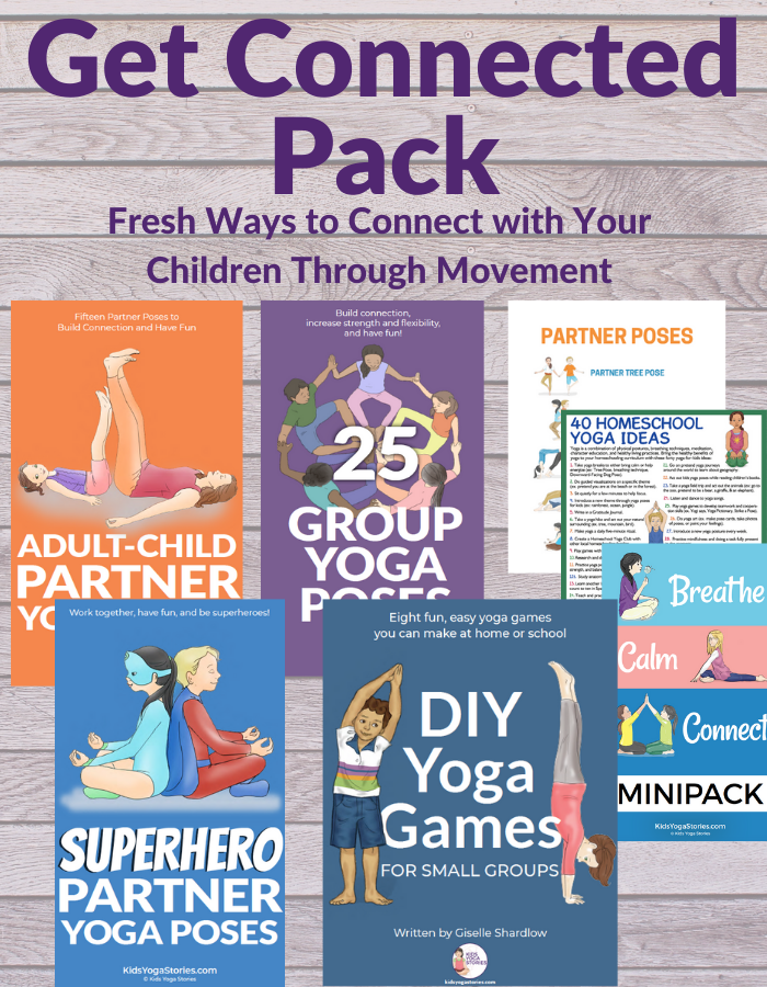 Get connected with yoga. This pack has everything you need to connect with your kids through yoga | Kids Yoga Stories